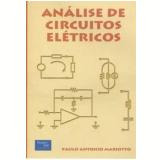 Análise de Circuitos Elétricos - Paulo Antônio Mariotto