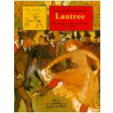 O Pequeno Moinho de Lautrec - Claire Merleau-Ponty, Sylvie Girardet