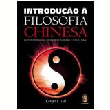 Introdução à Filosofia Chinesa - Karyn L. Lai