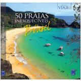 50 Praias Inesquecíveis do Brasil - Editora Europa