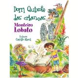 Dom Quixote das Crianças - Monteiro Lobato