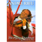 Andr� Rieu - The Flying Dutchman - Le Monde en F�te (DVD) - Andr� Rieu