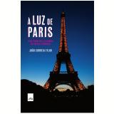 À Luz de Paris  - João Correia Filho