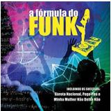 A Fórmula Do Funk (CD) - Diversos