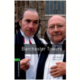 Barchester Towers Level 6 - Third Edition -