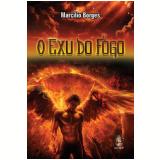O Exu Do Fogo - Marcilio Borges
