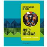 Artes Ind�genas - Alberto Martins, Gloria Kok