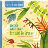 Doze Lendas Brasileiras - Clarice Lispector