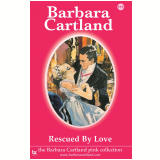 111. Rescued by Love (Ebook) - Cartland