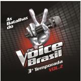 The Voice Brasil Batalhas - 3ª Temporada (vol.2) (CD) - Vários