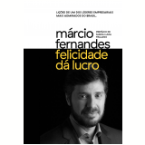 Felicidade Dá Lucro - Marcio Fernandes