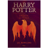 Harry Potter e a Ordem da Fênix - J.K Rowling
