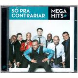 Só Pra Contrariar - Mega Hits (CD) - Só Pra Contrariar