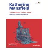 As Filhas do Falecido Coronel (Vol. 20) - Katherine Mansfield
