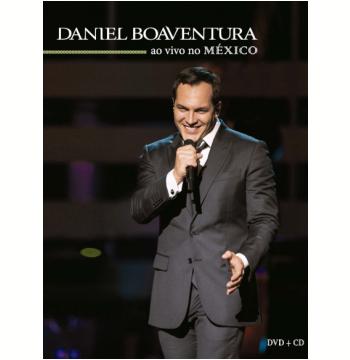 Daniel Boaventura - Ao Vivo no México (CD) +  (DVD)