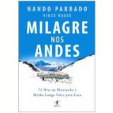 Milagre nos Andes - Vince Rause, Nando Parrado