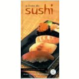 O Livro do Sushi - Roger Hicks, Katsuji Yamamoto