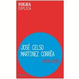José Celso Martinez Corrêa - Aimar Labaki
