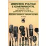 Marketing Político e Governamental - Francisco Gaudenico Torquato do Rego