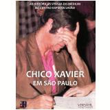 Chico Xavier em São Paulo (DVD) - Chico Xavier