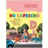 No Capricho D - Caligrafia Integrada - Isabella Carpaneda, Angiolina B