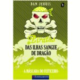 Piratas Das Ilhas Sangue De Drag�o 9 - A M�scara Do Feiticeiro - Dan Jerris