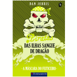 Piratas Das Ilhas Sangue De Dragão 9 - A Máscara Do Feiticeiro - Dan Jerris