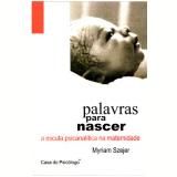 Palavras para nascer (Ebook) - Myriam Szejer