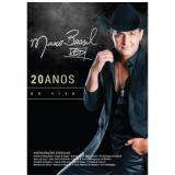 Marcos Brasil - 20 Anos (DVD) - Marcos Brasil