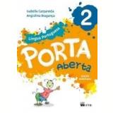 Porta Aberta Lingua Portuguesa - 2º Ano - Isabella Carpaneda, Angiolina B