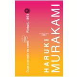 Ouça A Canção Do Vento e Pinball 1973 - Haruki Murakami