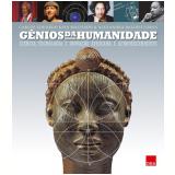 Gênios Da Humanidade - Carlos Eduardo Dias Machado