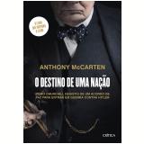 O Destino de Uma Nação - Anthony Mccarten