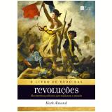 O Livro de Ouro das Revoluções - Mark Almond