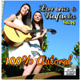 Lorena & Rafaela - 100% Autoral (Vol. 5) (CD)