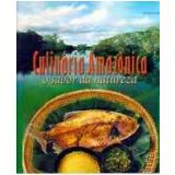 Culinária Amazônica - Arthur Bosisio