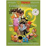 Lendas Brasileiras - Mauricio de Sousa