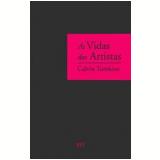 As Vidas dos Artistas - Calvin Tomkins