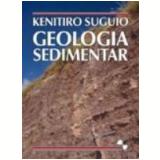 Geologia Sedimentar - Kenitiro Suguio