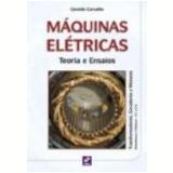 Máquinas Elétricas Teoria e Ensaios - Geraldo Carvalho