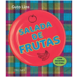 Salada de Frutas - Guto Lins