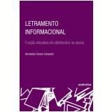 Letramento Informacional - Bernadete Santos Campello