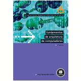 Fundamentos de Arquitetura de Computadores (Vol. 8) - Raul Fernando Weber