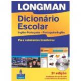 Longman Dicionário Escolar Inglês-Português / Português-Inglês (Com CD-ROM) - Longman