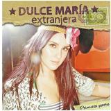 Dulce Maria - Extranjera (CD) - Dulce Maria