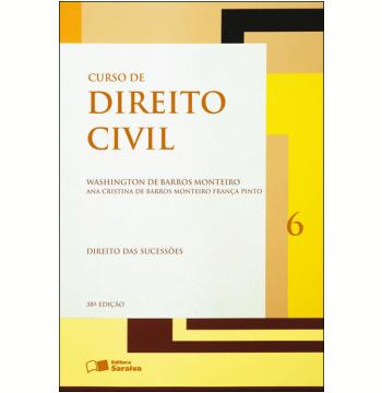 Curso de Direito Civil 6 ? Direito das Sucessões - 38ª edição (Ebook)