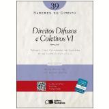SABERES DO DIREITO 39 - DIREITOS DIFUSOS E COLETIVOS VI: AMBIENTAL - 1� edi��o (Ebook) - Fabiano Melo Gon�alves de Oliveira e Telma Bartholomeu Silva