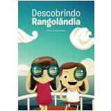 Descobrindo Rangol�ndia (Ebook) - Filomeno de Carvalho