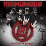 Raimundos - Cantigas De Garagem (CD) - Raimundos