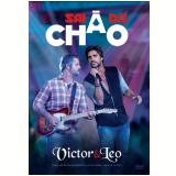 Victor E Leo-sai Do Chão (DVD) - Victor e Leo